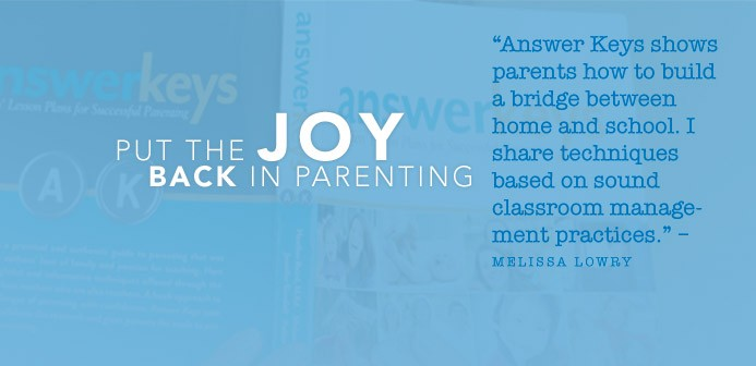 "<a href=""http://www.amazon.com/Answer-Keys-Teachers-Successful-Parenting/dp/1933979879"" target=""_blank"">Answer Keys</a> cuts through the clutter and consolidates parenting research. Quickly learn essential insights from four moms who are teachers too."